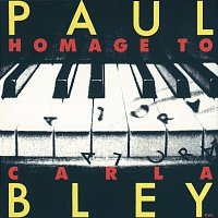 Paul Bley – Hommage To Carla