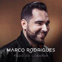 Marco Rodrigues – Fado Do Cobarde