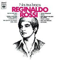 Reginaldo Rossi – Nos Teus Bracos