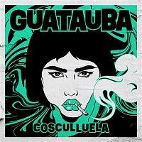 Cosculluela – Guatauba