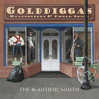 The Beautiful South – Gold Diggas, Head Nodders & Pholk Songs