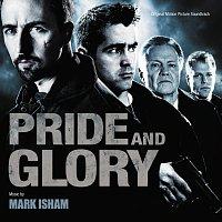 Mark Isham – Pride And Glory [Original Motion Picture Soundtrack]