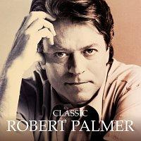 Robert Palmer – Classic