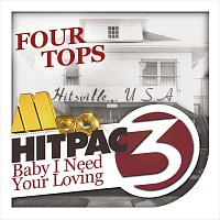 Four Tops – Baby I Need Your Loving HitPac