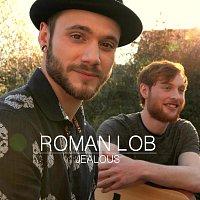 Roman Lob – Jealous