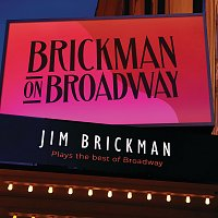 Jim Brickman – Brickman On Broadway