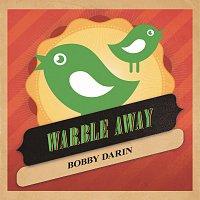 Bobby Darin – Warble Away