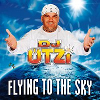 DJ Otzi – Flying To The Sky