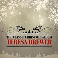 Teresa Brewer – The Classic Christmas Album (Remastered)
