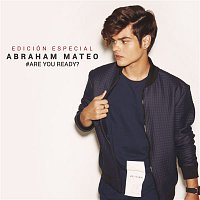 Abraham Mateo – Are You Ready? (Edición Especial)