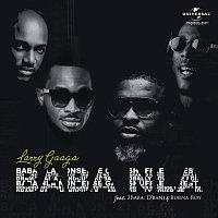 Larry Gaaga, Burna Boy, 2Baba, D'banj – Baba Nla