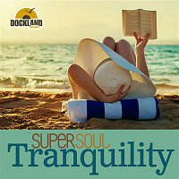 Various Artists.. – Super Soul: Tranquility
