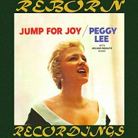 Peggy Lee – Jump for Joy (HD Remastered)