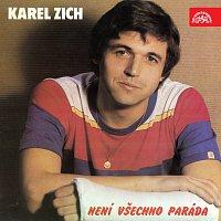 Karel Zich, Flop – Není všechno paráda