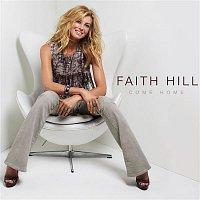 Faith Hill – Come Home