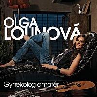 Olga Lounová – Gynekolog - amater