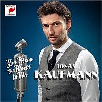 Jonas Kaufmann, Franz Lehár, Rundfunk-Sinfonieorchester Berlin, Jochen Rieder – You Mean the World to Me
