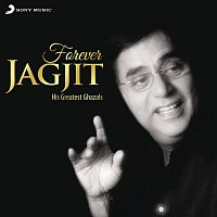 Jagjit Singh – Forever Jagjit
