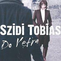 Szidi Tobias – Do vetra – CD