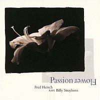 Fred Hersch – Passion Flower: Fred Hersch Plays Billy Strayhorn