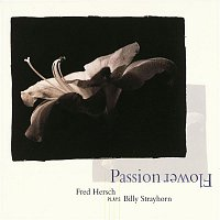 Fred Hersch – Passion Flower: Fred Hersch Plays Billy Strayhorn