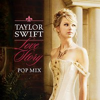 Taylor Swift – Love Story [Pop Mix]