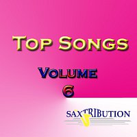 Saxtribution – Top Songs - Volume 6