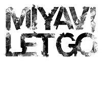 Miyavi – Let Go