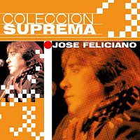 José Feliciano – Coleccion Suprema