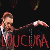 Adriana Calcanhotto – Loucura: Adriana Calcanhotto Canta Lupicínio Rodrigues (Ao Vivo)