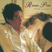 Richard Poon – I'll take care of you