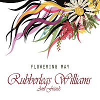 Rubberlegs Williams – Flowering May