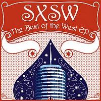Různí interpreti – SXSW: The Best Of The West