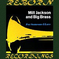 Milt Jackson, Big Brass – For Someone I Love (HD Remastered)