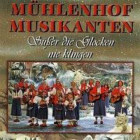 Muhlenhof Musikanten – Suszer die Glocken nie klingen