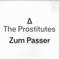 The Prostitutes – Zum Passer