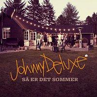Johnny Deluxe – Sa Er Det Sommer