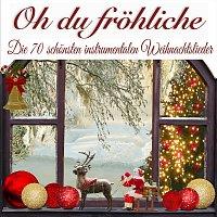 Weihnachtslieder Deluxe – Oh du fröhliche, die 70 schönsten instrumentalen Weihnachtslieder