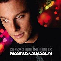 Magnus Carlsson – Crazy Summer Nights