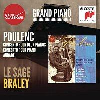 Eric Le Sage, Frank Braley, Orchestre Philharmonique de Liege, Stéphane Deneve – Poulenc: Concertos, Aubade - Le Sage / Braley