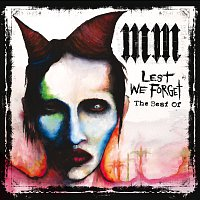Marilyn Manson – Lest We Forget (The Best Of)