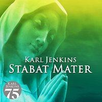 Karl Jenkins – Stabat Mater