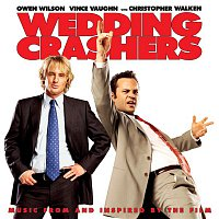 Various Artists.. – Wedding Crashers (Music from and Inspired by the Film)