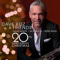 Dave Koz, David Benoit, Rick Braun, Peter White – Dave Koz And Friends 20th Anniversary Christmas