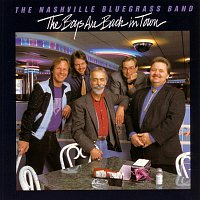 The Nashville Bluegrass Band – The Boys Are Back In Town
