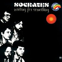 Socrates – Waiting For Something