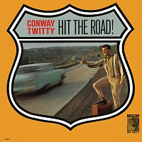 Conway Twitty – Hit The Road!