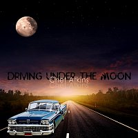 Chet Atkins – Driving Under the Moon