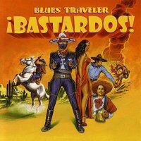 Blues Traveler – !Bastardos!