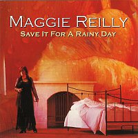 Maggie Reilly – Save It For A Rainy Day